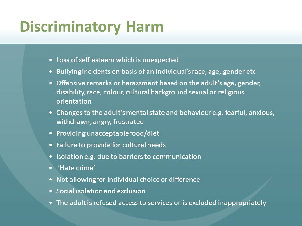 Discriminatory Harm Loss of self esteem which is unexpected