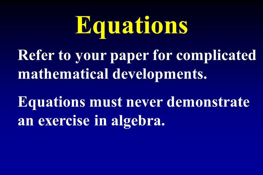 Equations Refer to your paper for complicated mathematical developments.