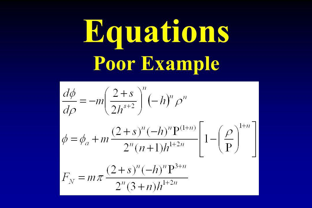 Equations Poor Example