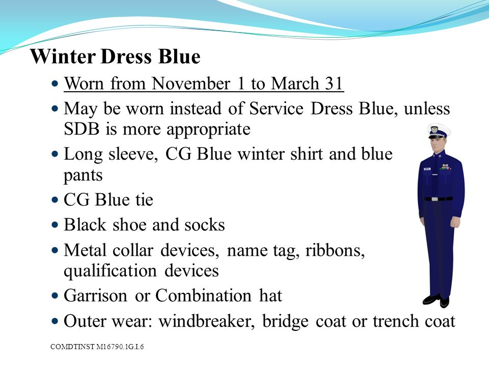 Winter Dress Blue Worn from November 1 to March 31