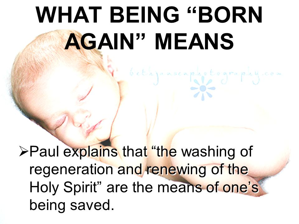WHAT BEING BORN AGAIN MEANS