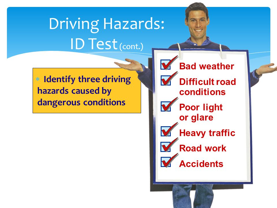 Driving Hazards: ID Test (cont.)