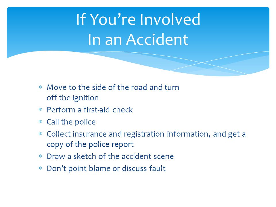 If You're Involved In an Accident