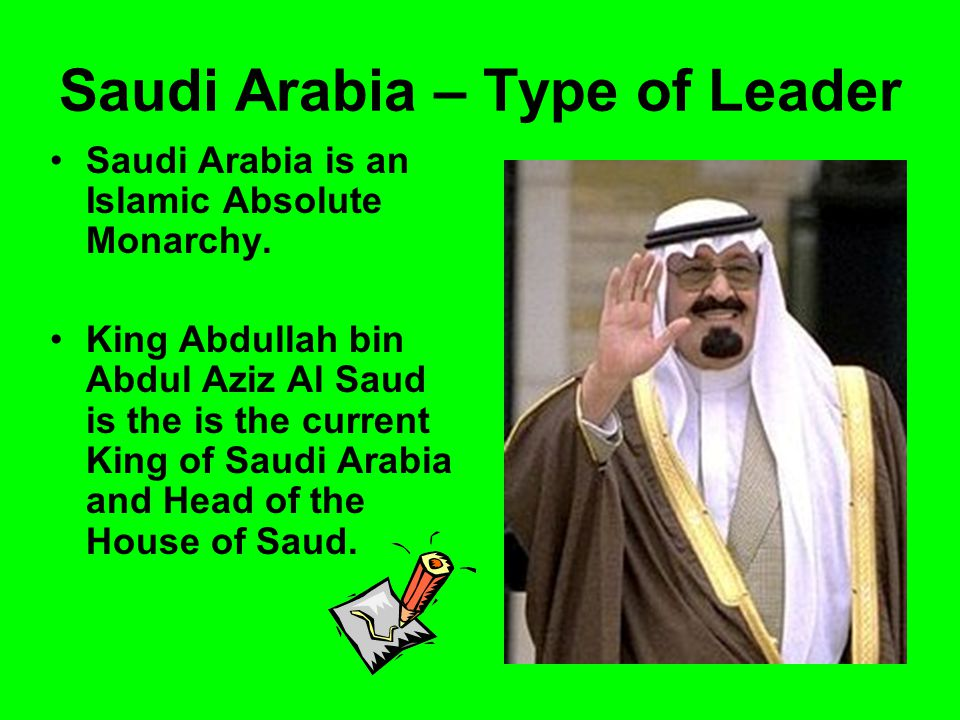 Saudi Arabia – Type of Leader
