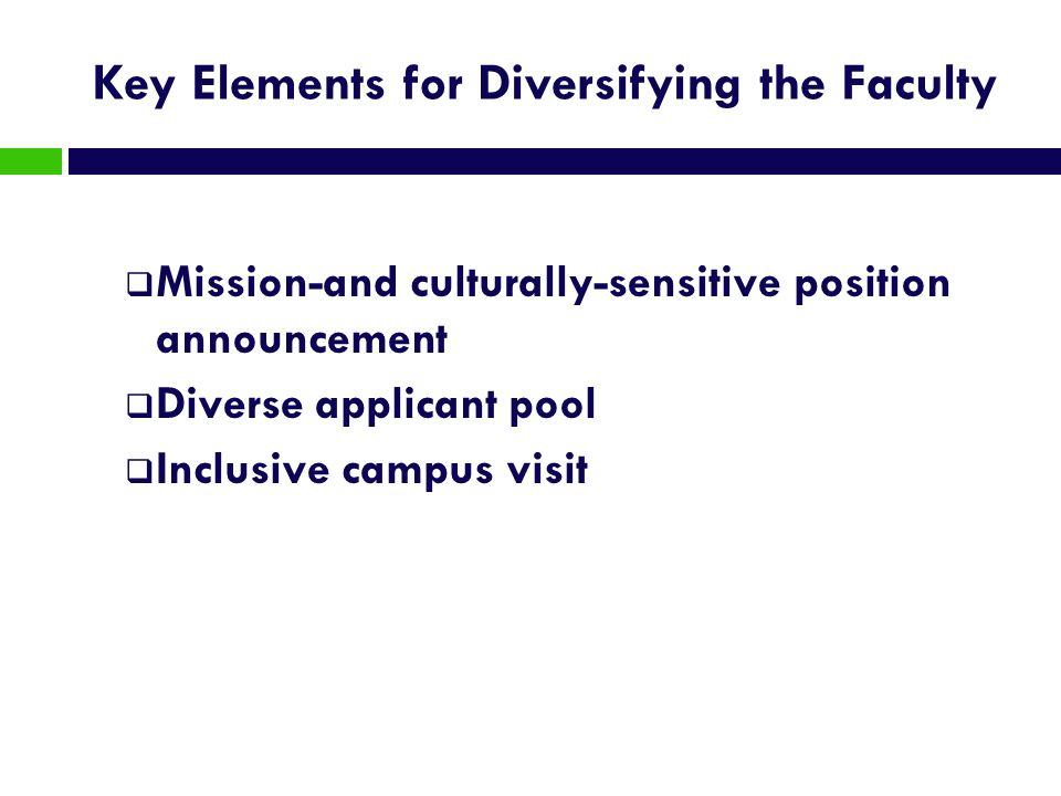 Key Elements for Diversifying the Faculty