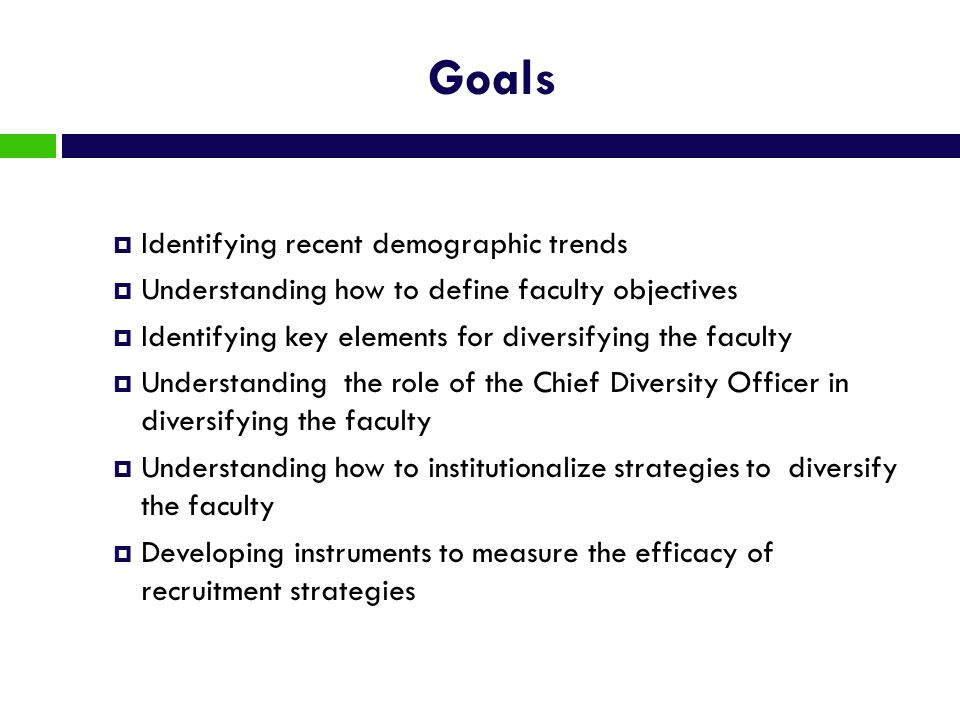 Goals Identifying recent demographic trends