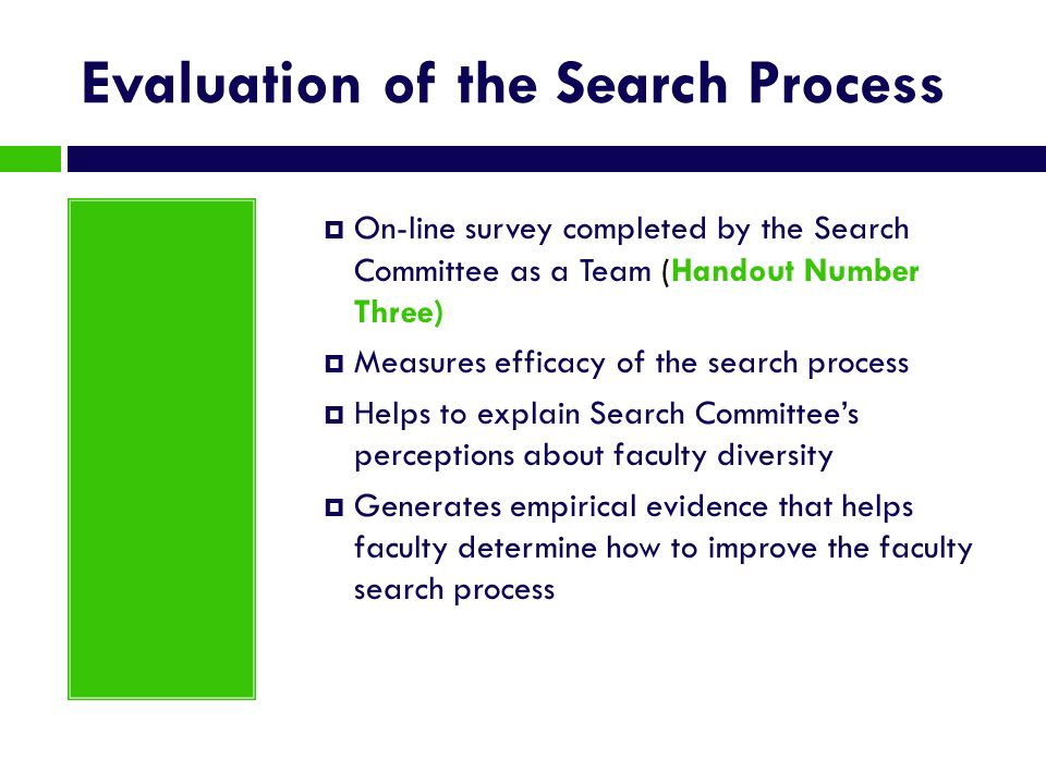 Evaluation of the Search Process