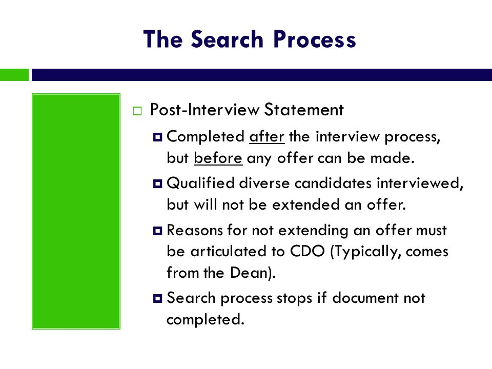 The Search Process Post-Interview Statement