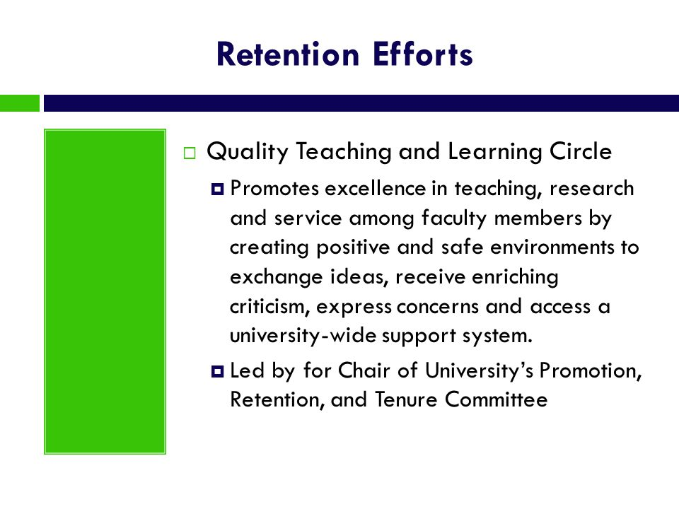 Retention Efforts Quality Teaching and Learning Circle
