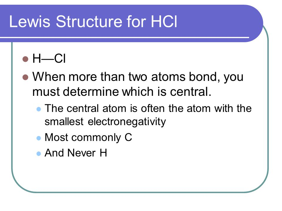 Lewis Structure for HCl