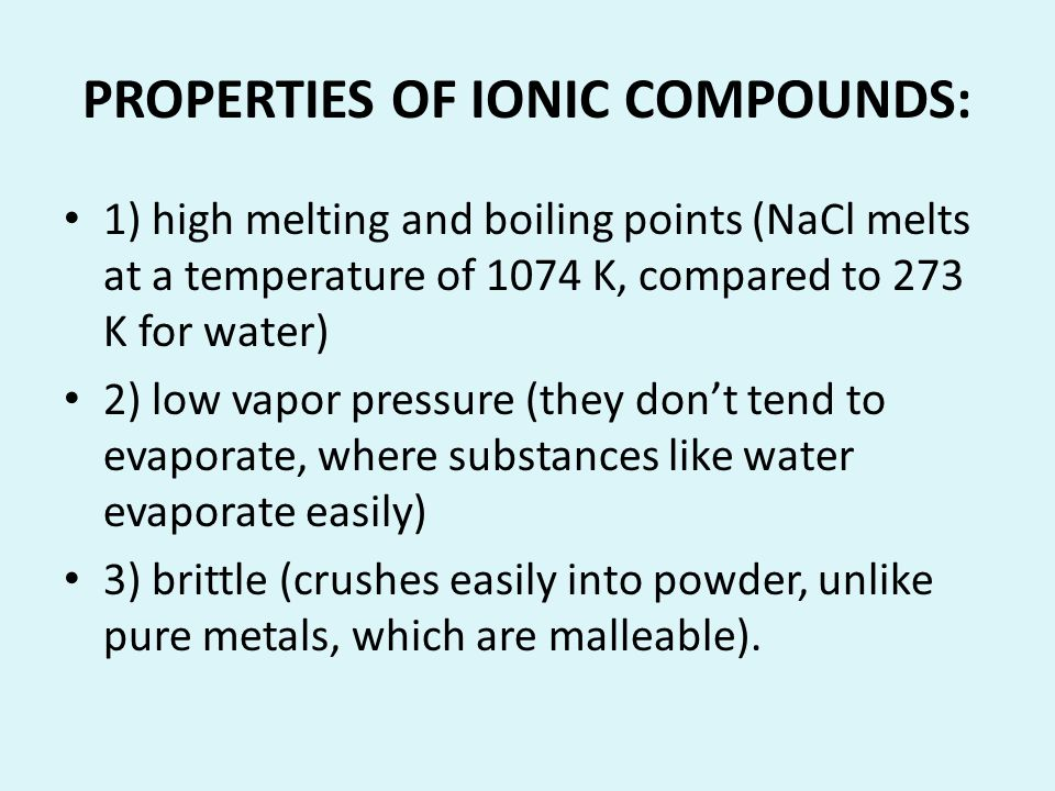 PROPERTIES OF IONIC COMPOUNDS: