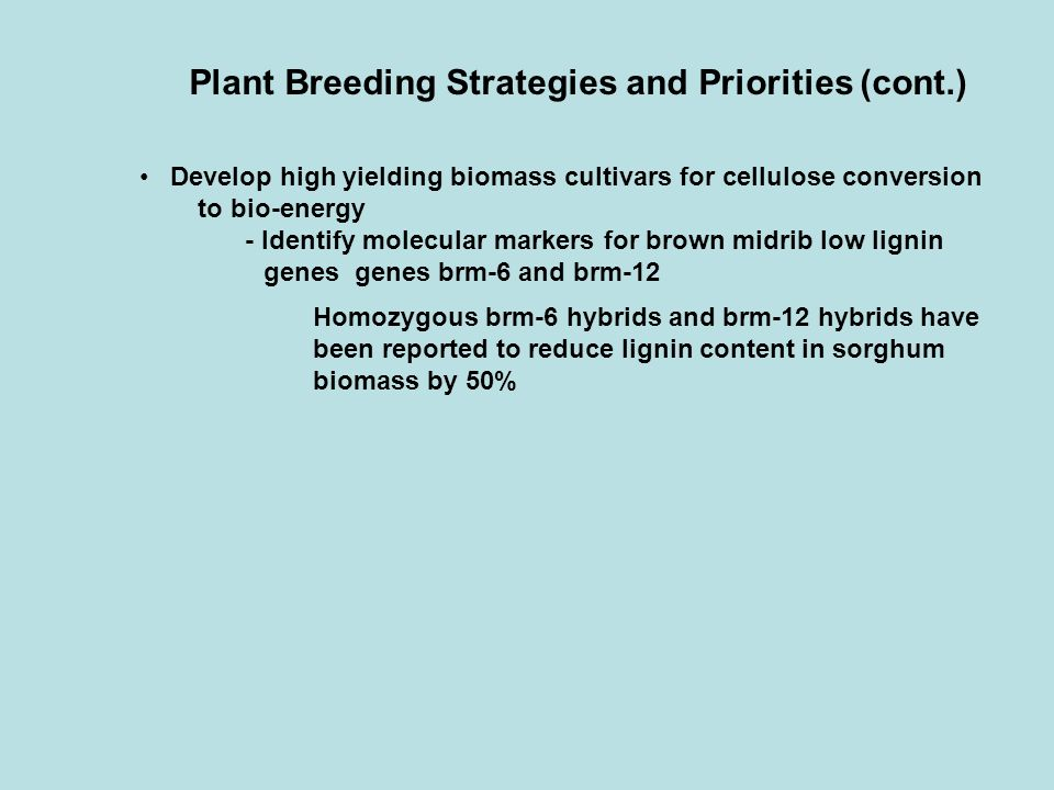 Plant Breeding Strategies and Priorities (cont.)