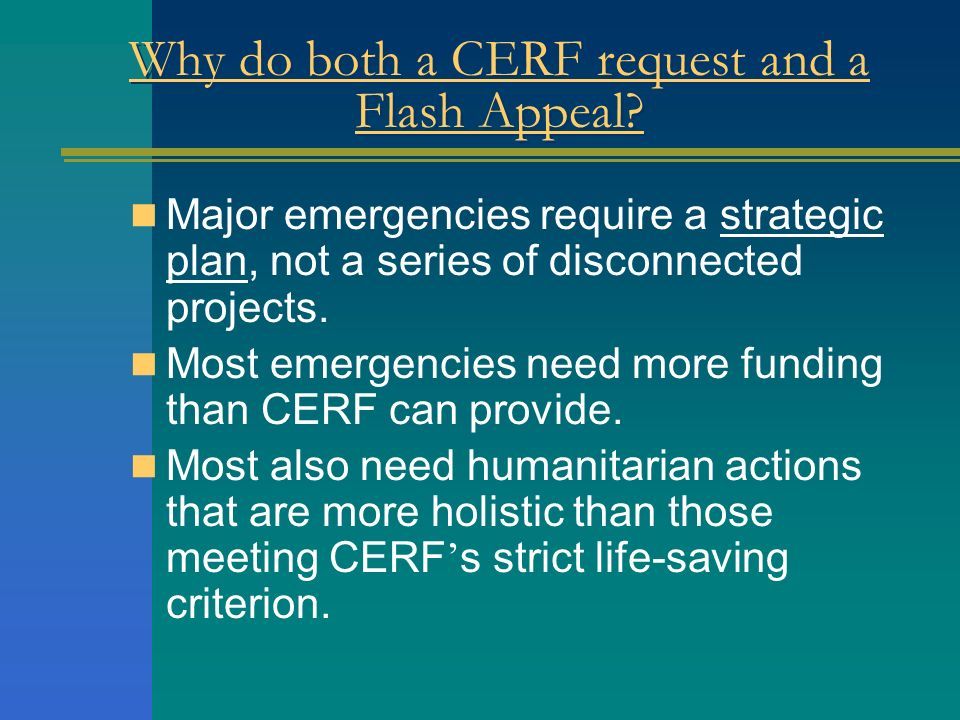 Why do both a CERF request and a Flash Appeal