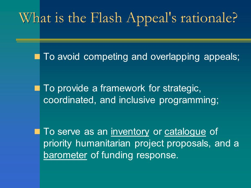 What is the Flash Appeal s rationale
