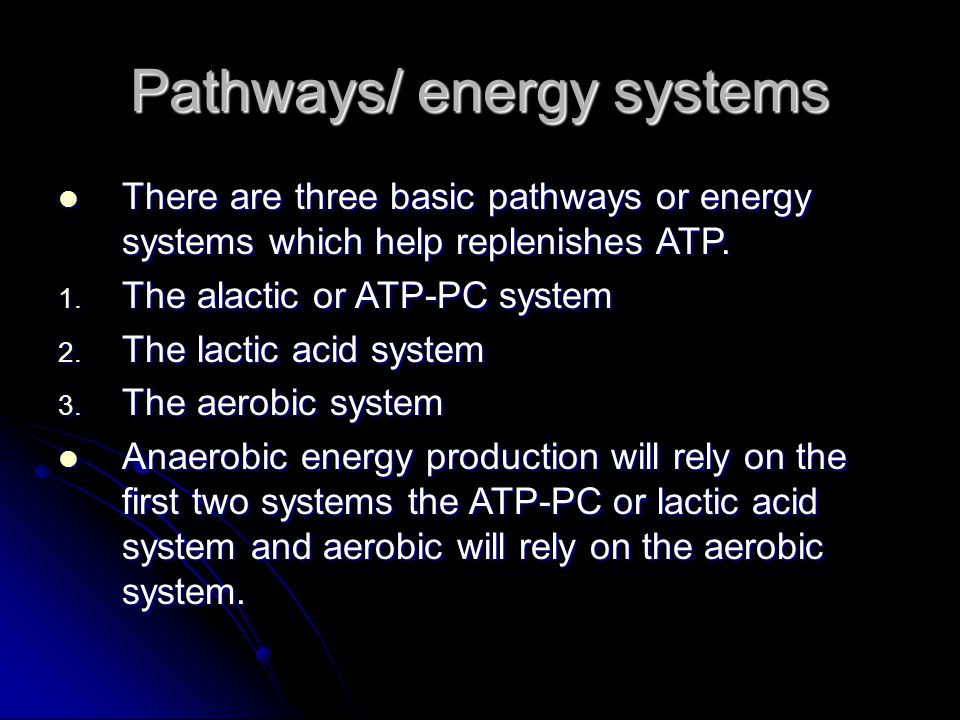 Pathways/ energy systems