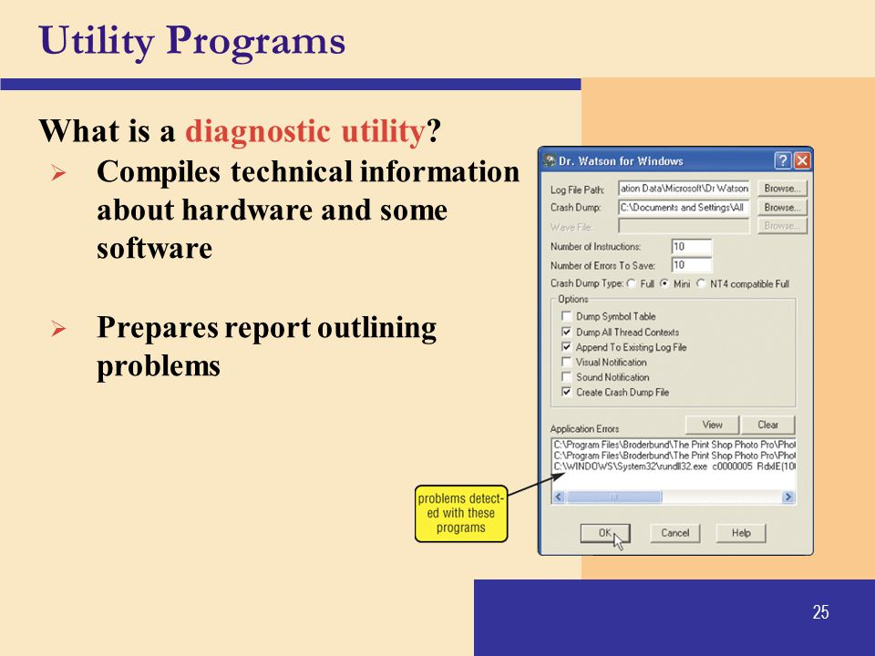 Utility Programs What is a diagnostic utility