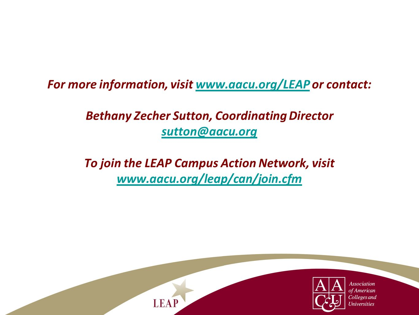 For more information, visit www. aacu