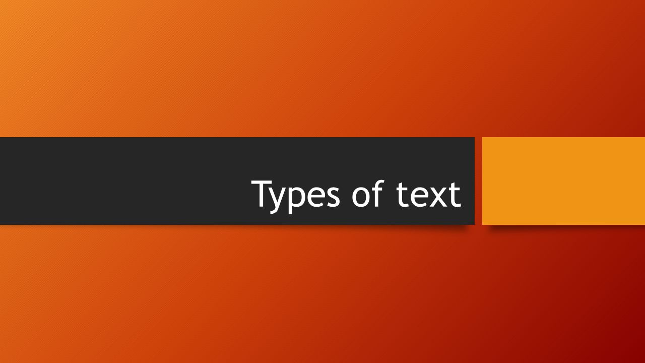 Types of text October Kindly contributed to   by Samantha Dowd.
