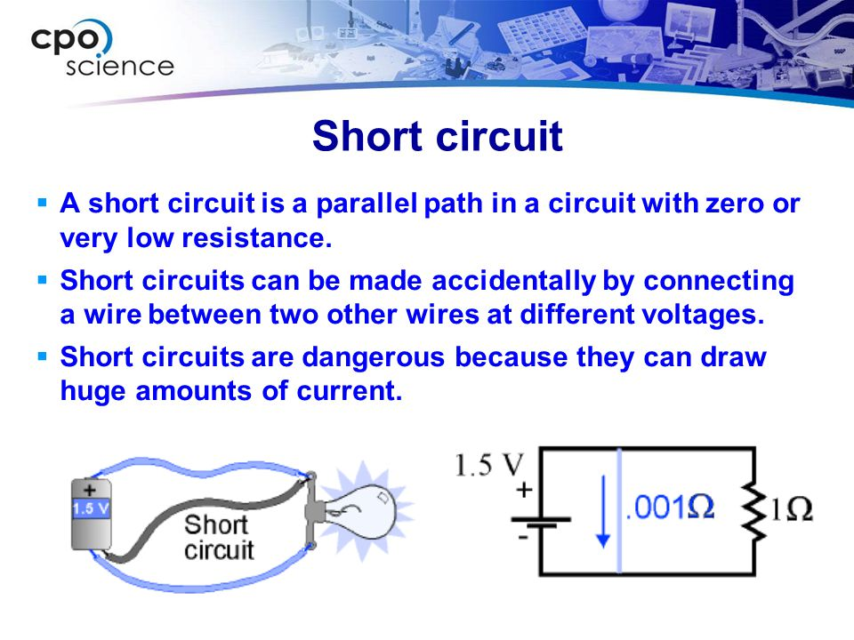 Short circuit A short circuit is a parallel path in a circuit with zero or very low resistance.