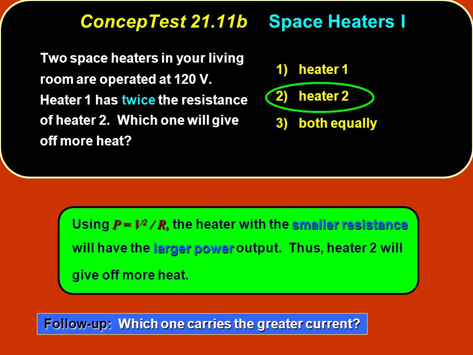 ConcepTest 21.11b Space Heaters I
