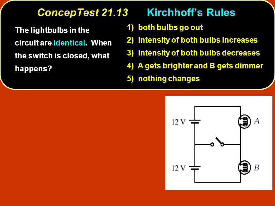 ConcepTest Kirchhoff's Rules