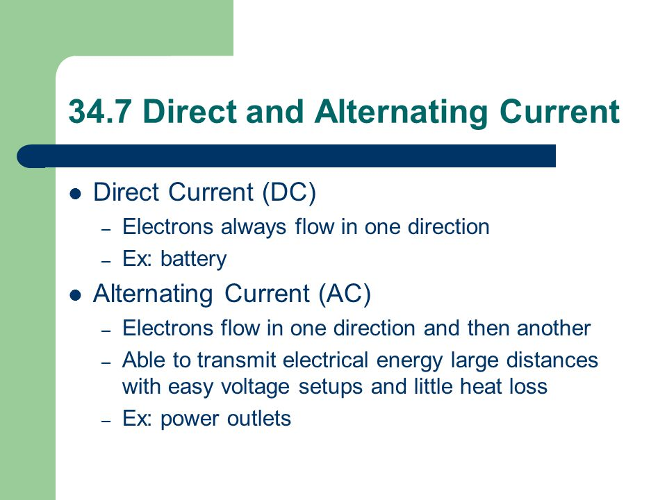 34.7 Direct and Alternating Current