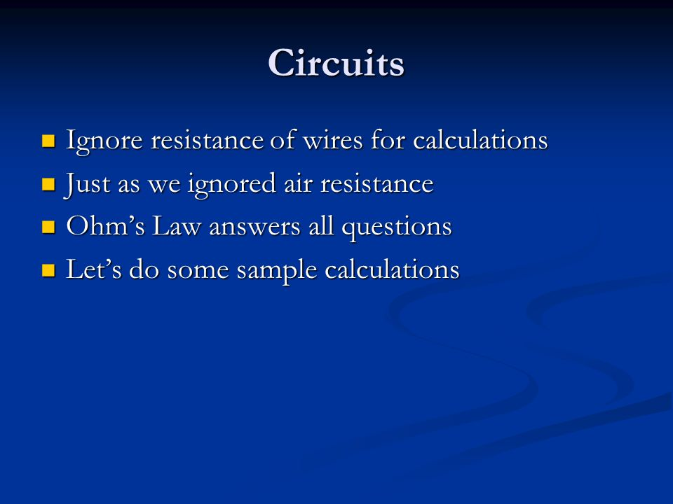 Circuits Ignore resistance of wires for calculations