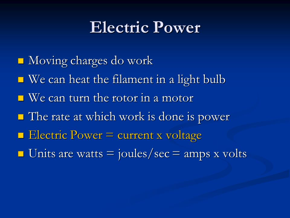 Electric Power Moving charges do work