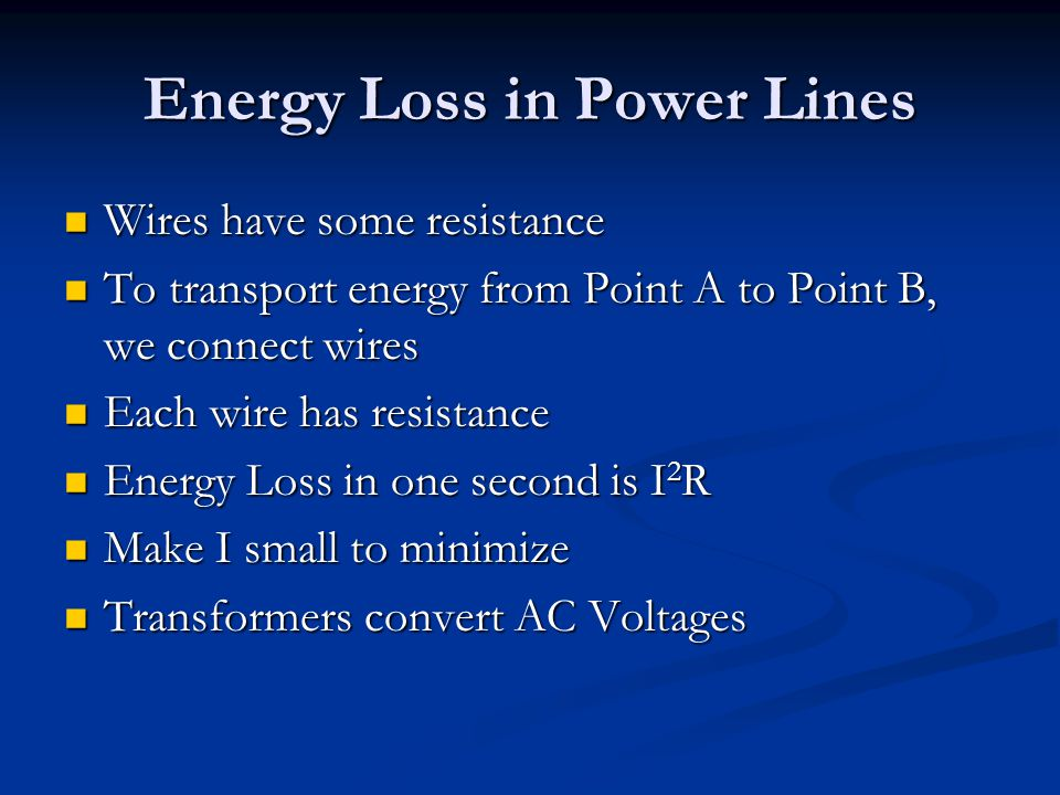Energy Loss in Power Lines