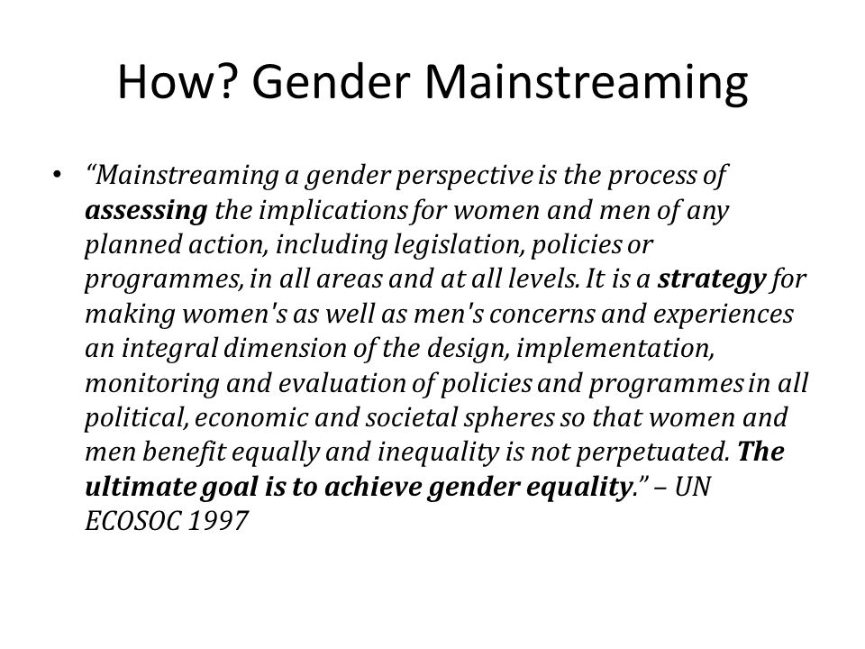 How Gender Mainstreaming
