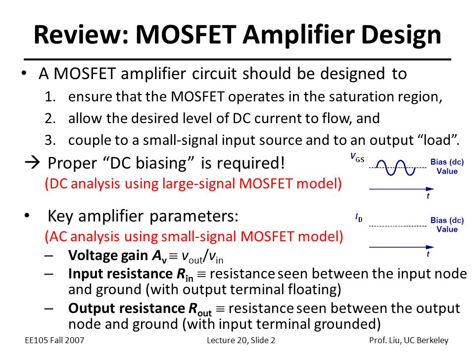 Lecture 20 ANNOUNCEMENTS OUTLINE Review of MOSFET Amplifiers - ppt