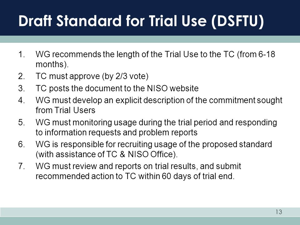 Draft Standard for Trial Use (DSFTU)