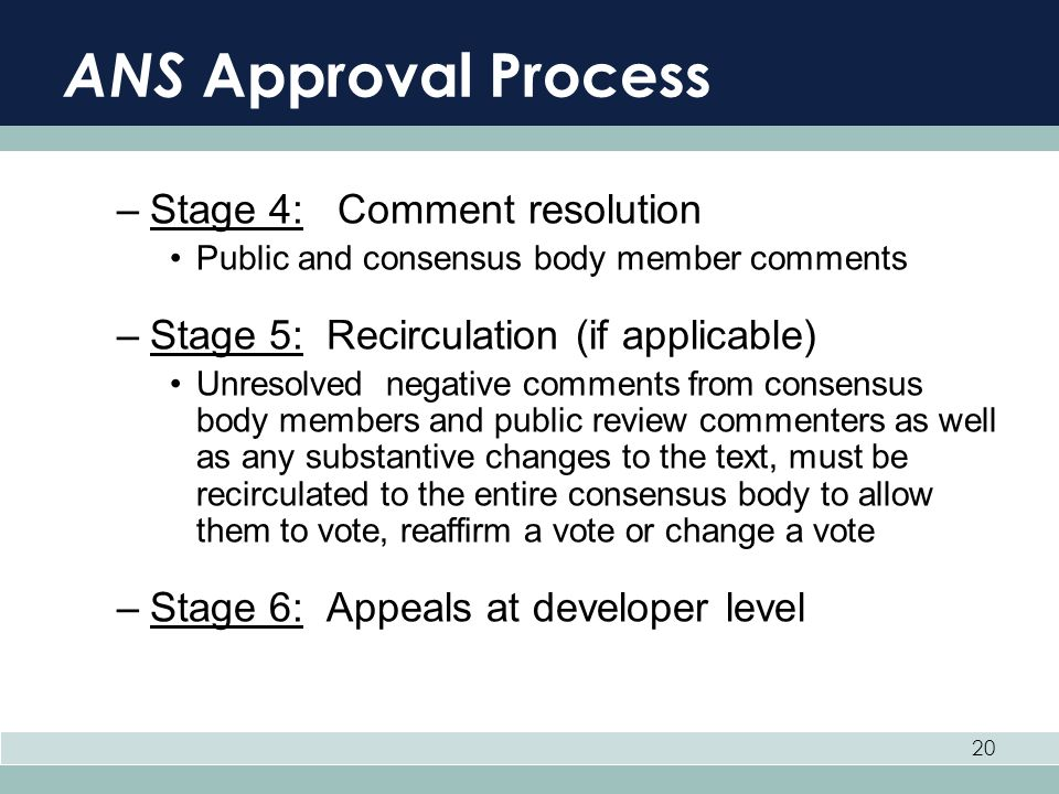 ANS Approval Process Stage 4: Comment resolution