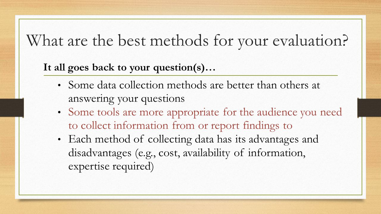 What are the best methods for your evaluation