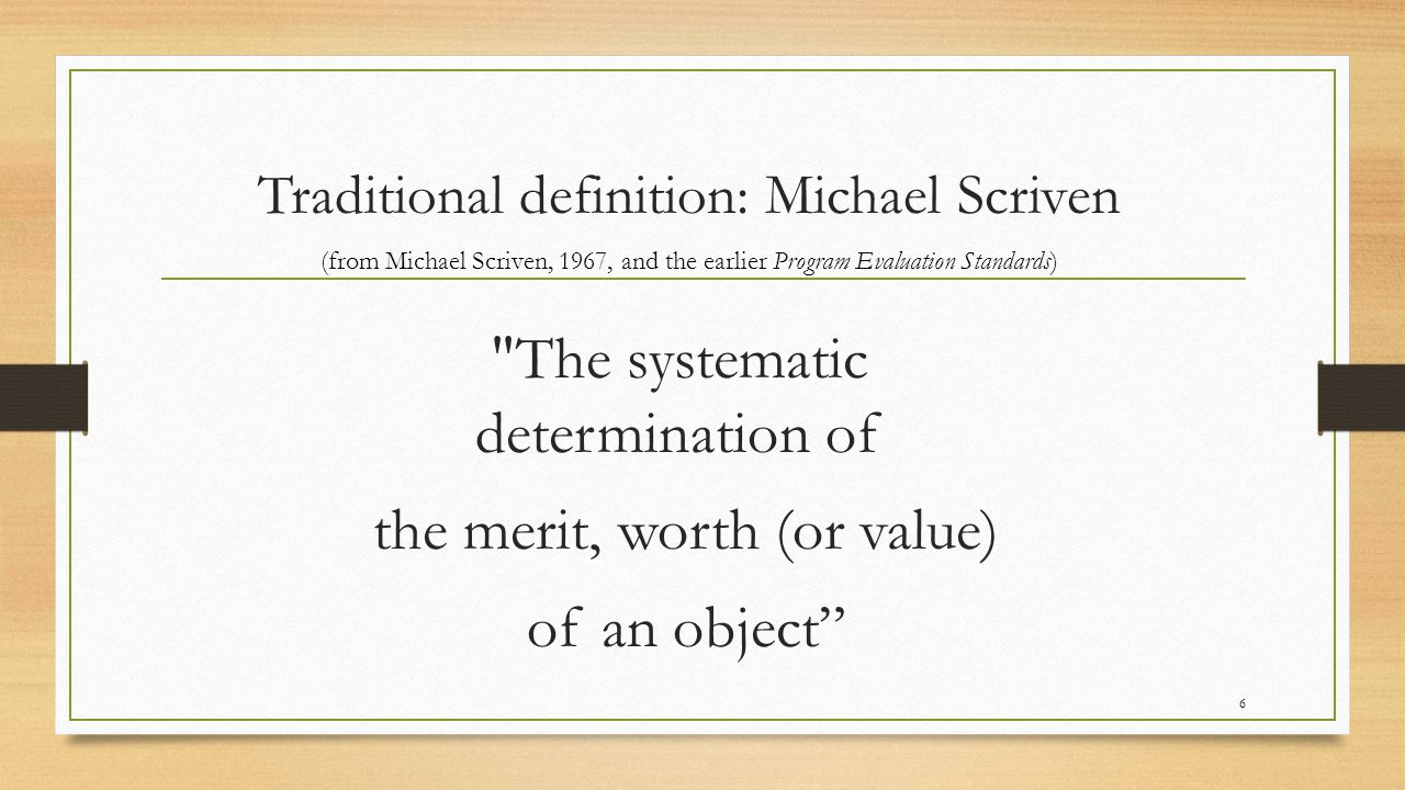 the merit, worth (or value) of an object