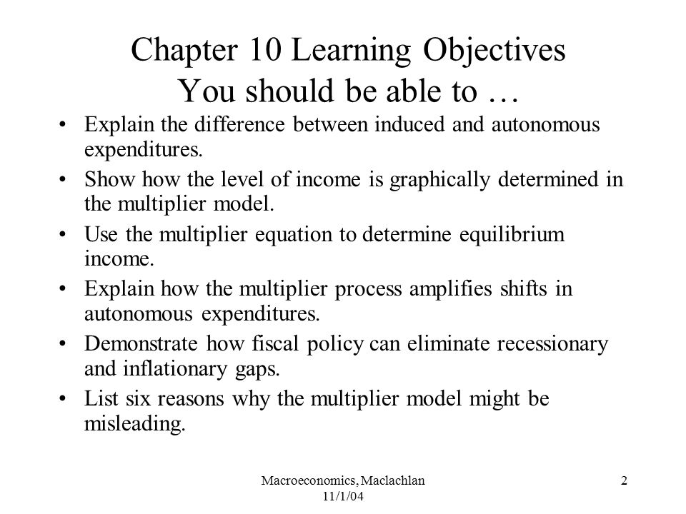 Chapter 10 Learning Objectives You should be able to …