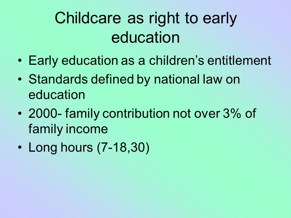 Childcare as right to early education