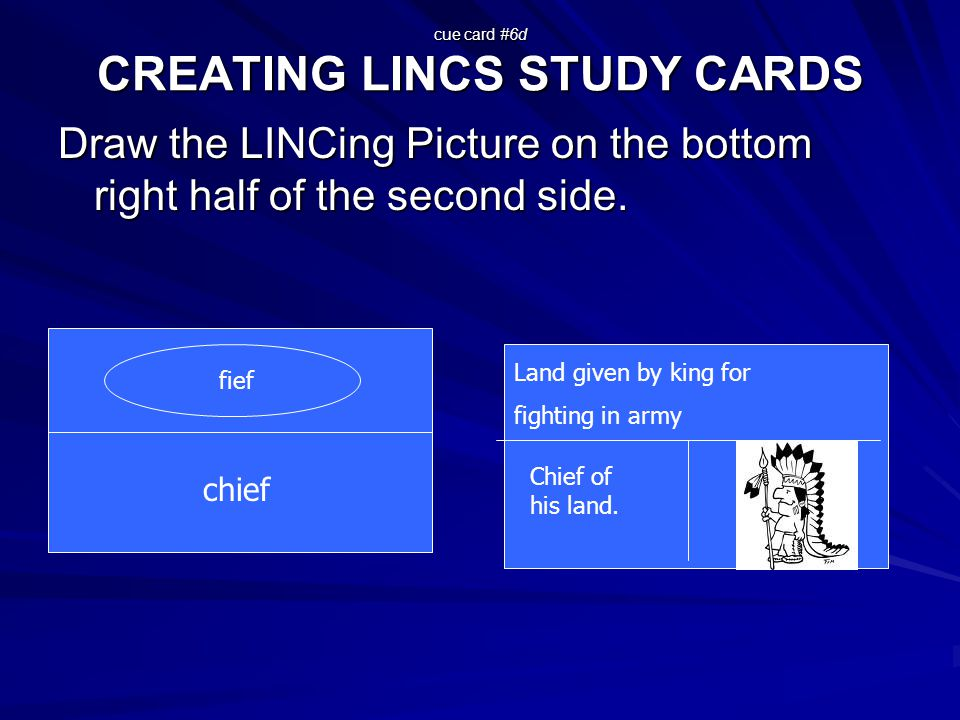 cue card #6d CREATING LINCS STUDY CARDS