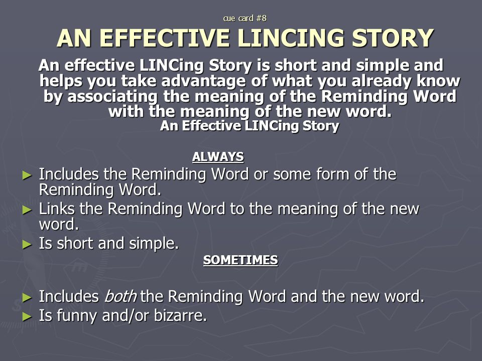 cue card #8 AN EFFECTIVE LINCING STORY