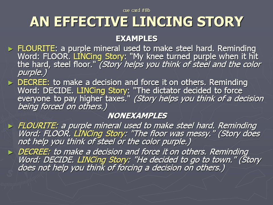 cue card #8b AN EFFECTIVE LINCING STORY