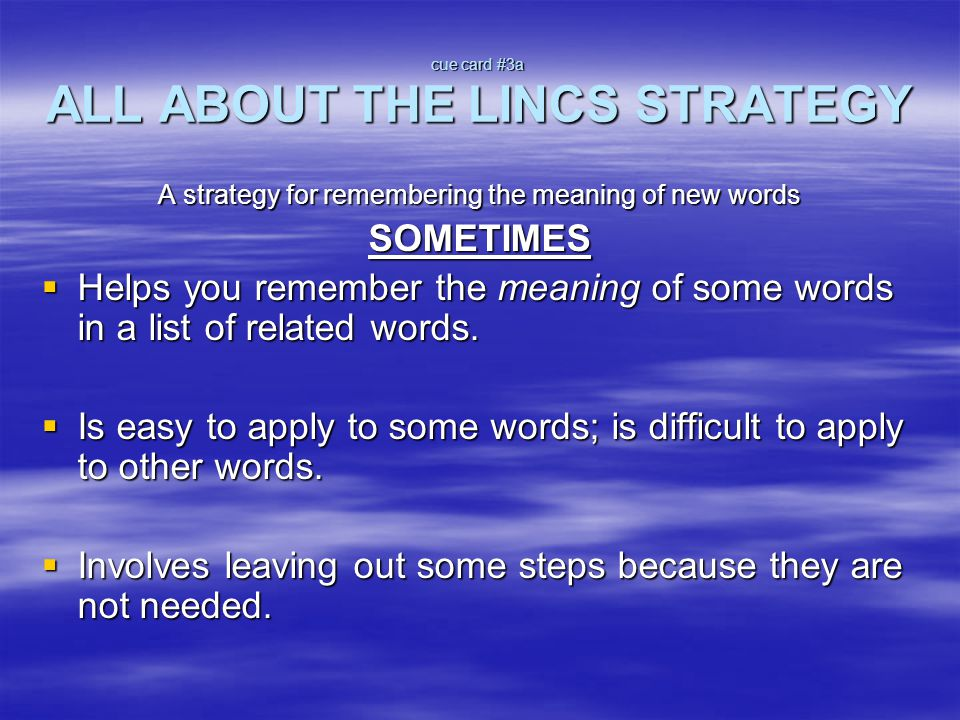 cue card #3a ALL ABOUT THE LINCS STRATEGY