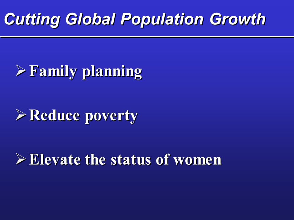Cutting Global Population Growth