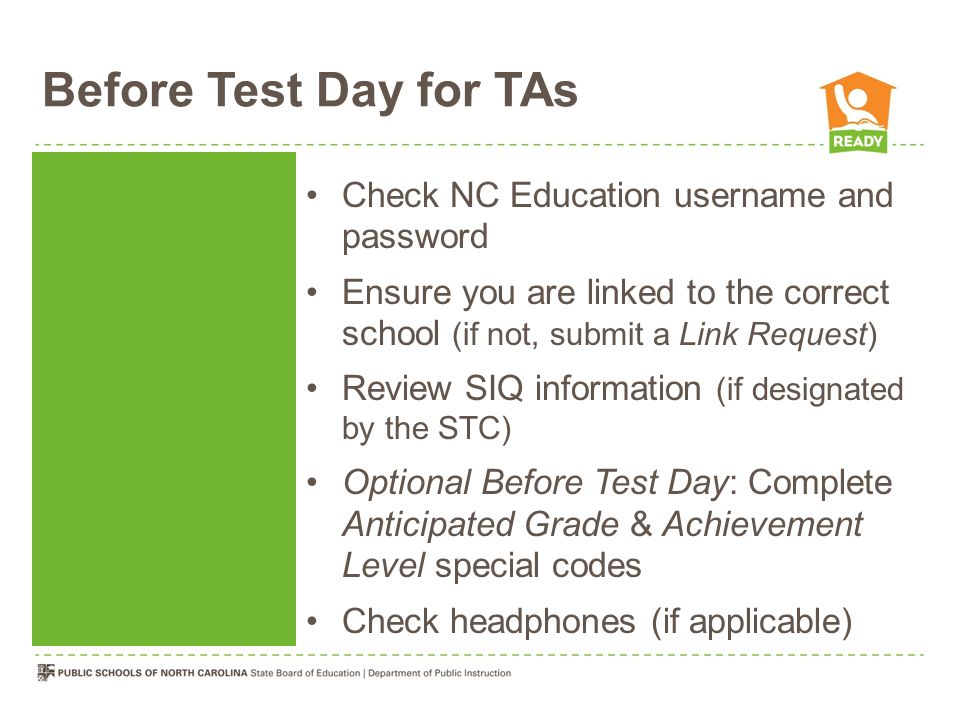 Before Test Day for TAs Check NC Education username and password