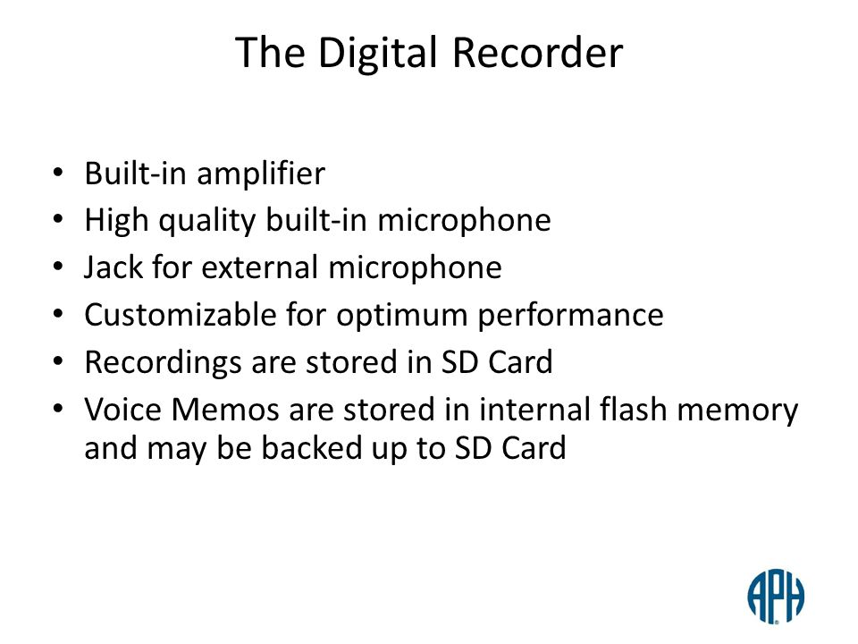 The Digital Recorder Built-in amplifier