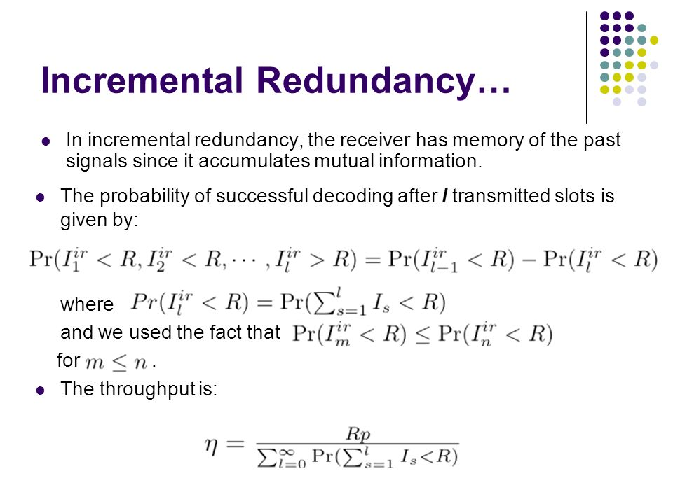 Incremental Redundancy…