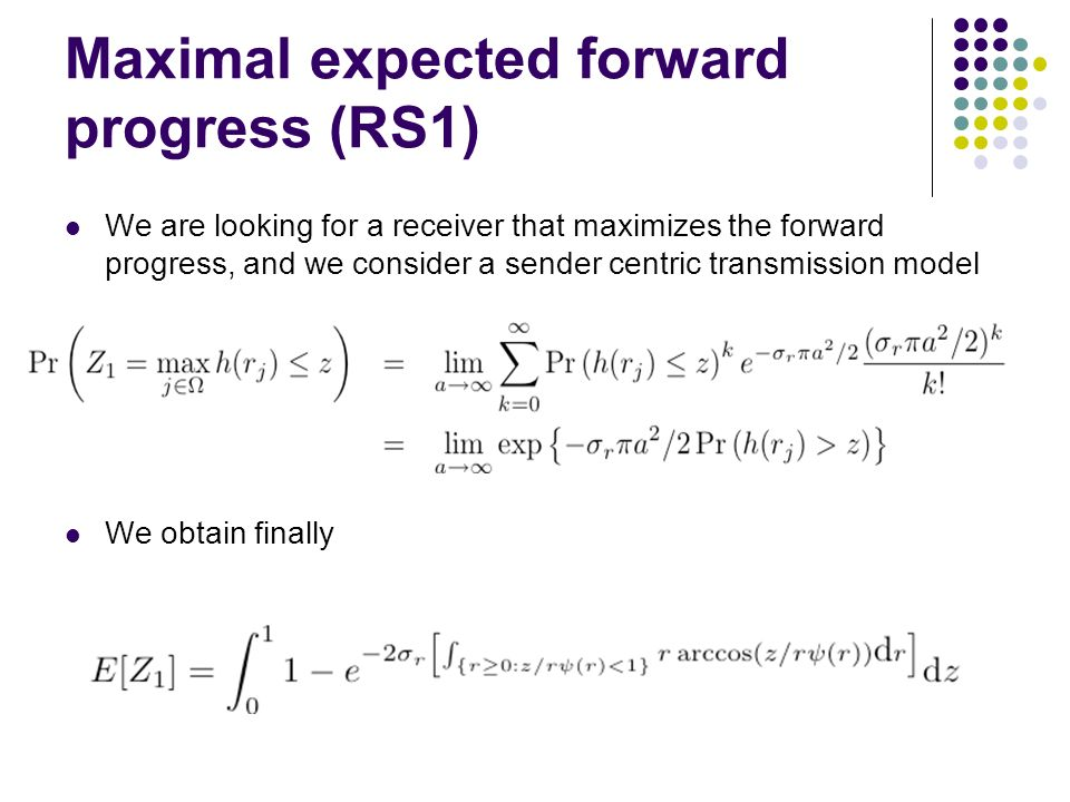 Maximal expected forward progress (RS1)