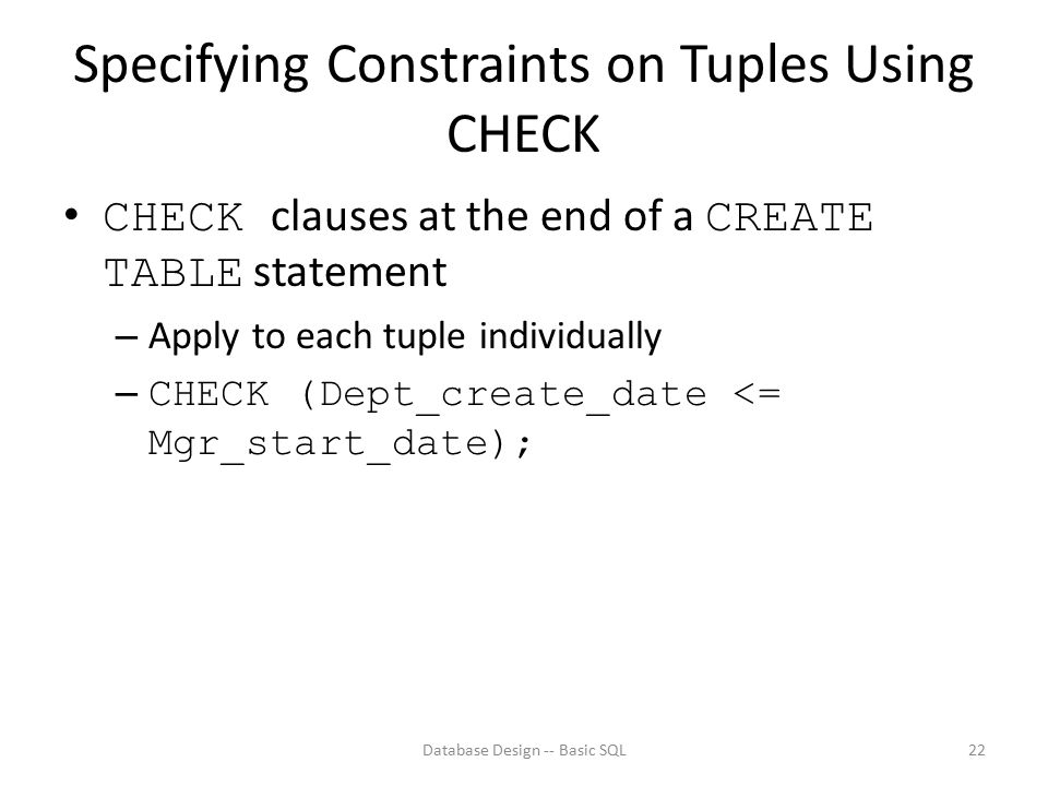 Specifying Constraints on Tuples Using CHECK