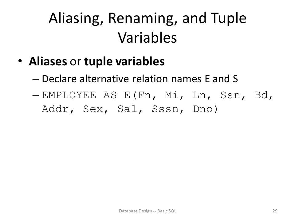 Aliasing, Renaming, and Tuple Variables