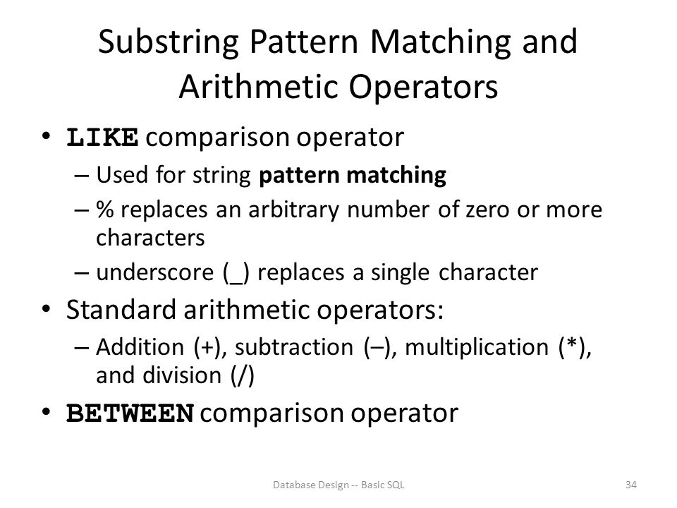 Substring Pattern Matching and Arithmetic Operators