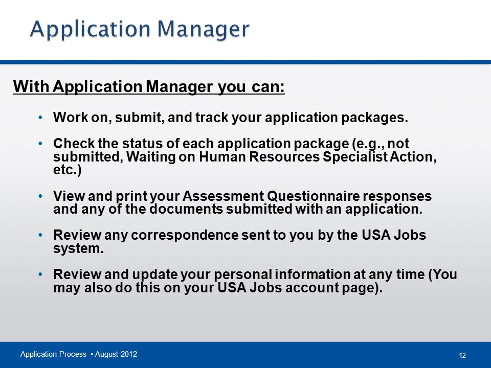 Application Manager With Application Manager you can: